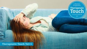 Therapeutic Touch Teil 5